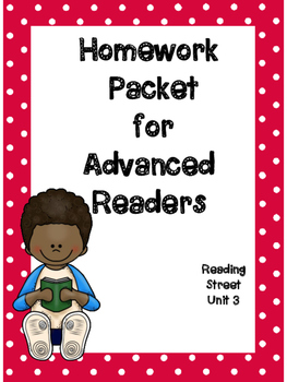 Advanced Readers Homework Packet, Unit 3, Reading Street