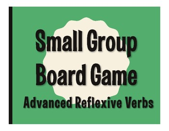 Spanish Advanced Reflexive Verb Board Game