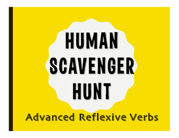 Spanish Advanced Reflexive Verb Human Scavenger Hunt