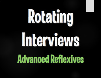 Spanish Advanced Reflexive Verb Rotating Interviews