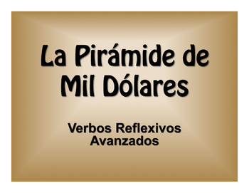 Spanish Advanced Reflexive Verb $1000 Pyramid Game