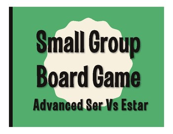 Advanced Ser Vs Estar Board Game