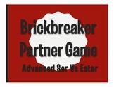 Advanced Ser Vs Estar Brickbreaker Partner Game