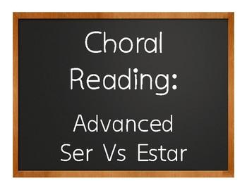 Advanced Ser Vs Estar Choral Reading