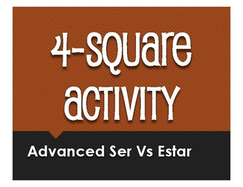 Advanced Ser Vs Estar Four Square Activity