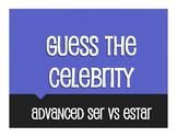 Advanced Ser Vs Estar Guess the Celebrity