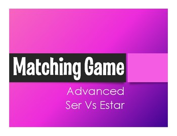 Advanced Ser Vs Estar Matching Game
