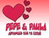 Advanced Ser Vs Estar Pepe and Paula Reading
