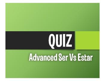 Advanced Ser Vs Estar Quiz