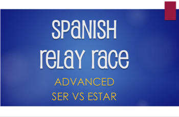 Advanced Ser Vs Estar Relay Race