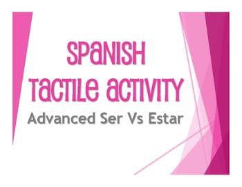 Advanced Ser Vs Estar Tactile Activity
