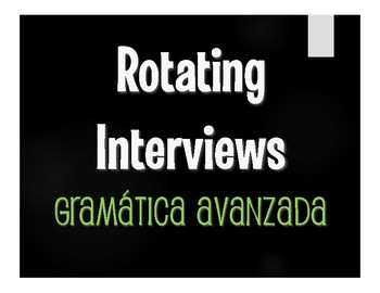 Advanced Spanish Grammar Rotating Interviews