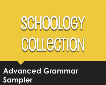 Advanced Spanish Grammar Schoology Collection Sampler