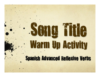 Spanish Advanced Reflexive Verb Song Titles