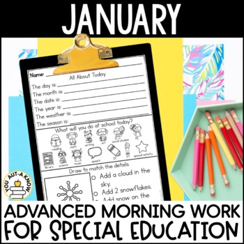 Advanced Special Education Morning Work: January Edition {3 Levels!}