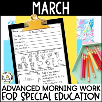 Advanced Special Education Morning Work: March Edition {3 Levels!}