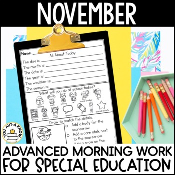 Advanced Special Education Morning Work: November Edition {3 Levels!}