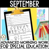 Advanced Special Education Morning Work: September Edition