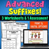 Advanced Suffixes: 7 Worksheets and an Assessment