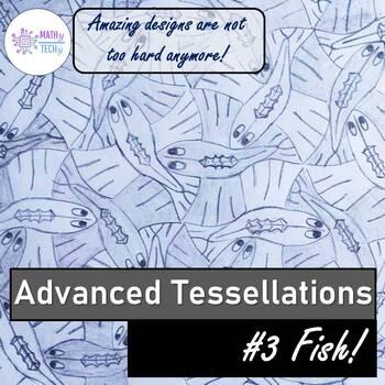 Advanced Tessellations - Fish