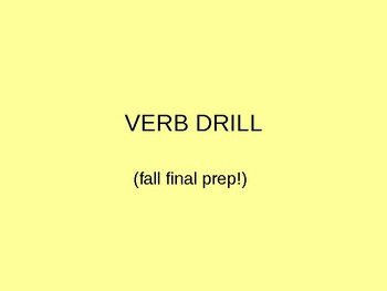 Advanced Verb Tense Drill (used for AP fall final exam review)