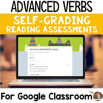 Advanced Verbs SELF-GRADING Assessments for Google Classroom