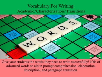 Advanced Vocabulary for Writing: Academic, Characterization, Transitional