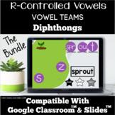 Google Classroom™  Bundle | R-Controlled Vowels | Vowel Te
