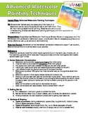 Advanced Watercolor Painting Techniques Lesson Plan, Student Guide and Worksheet