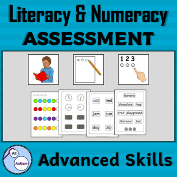 Advanced literacy and numeracy assessment