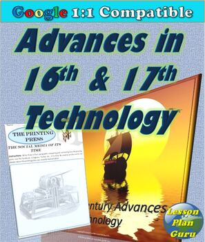 Advances in 16th and 17th Century Technologies Lesson Plan