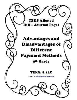 Advantages & Disadvantages of Payment Methods INB TEKS 8.12E
