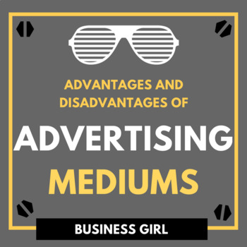 Advantages and Disadvantages of Advertising Mediums