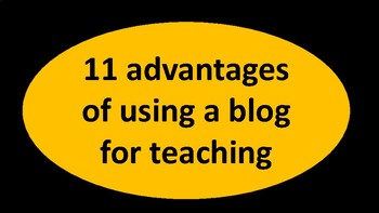 Advantages of using a blog for teaching.