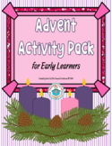 Advent Activity Pack for Early Learners