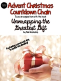 Advent Countdown to Christmas Chain Using the book Unwrapping the Greatest Gift