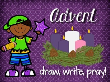 Advent: Draw, Write, Pray!
