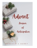 Advent: Season of Anticipation