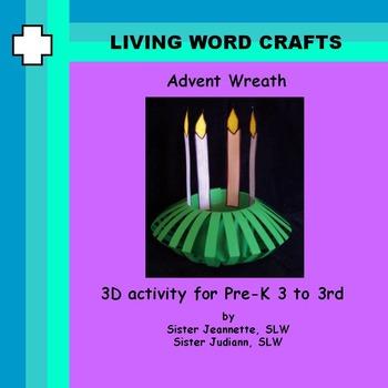 Advent Wreath  3D Pre-K to Gr. 3
