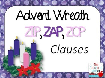 Advent Wreath Clauses ZIP, ZAP, ZOP!