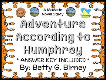 Adventure According to Humphrey (Betty G. Birney) Novel Study / Comprehension