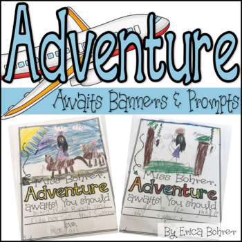 Adventure Awaits Banners and Prompts