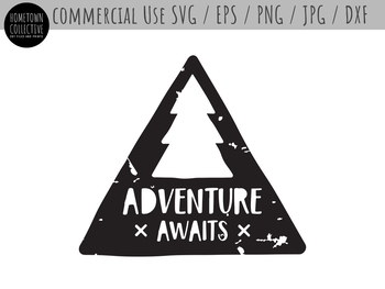 Adventure Awaits Distressed Style Cut File Clip Art - SVG, EPS, PNG, JPG, DXF