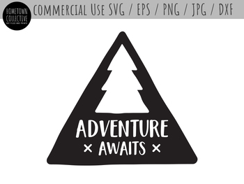 Adventure Awaits Forest Camp Theme Cut File Clip Art - SVG, EPS, PNG, JPG, DXF