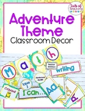 Adventure Awaits Theme Classroom Decor EDITABLE
