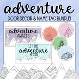 Adventure! - Editable Door Decor & Name Tags