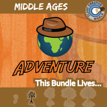 Adventure -- MIDDLE AGES WORLD HISTORY -- Creative Writing Warm-Up Prompts