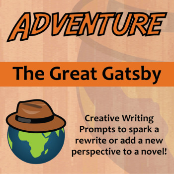 Adventure -- The Great Gatsby - Creative Writing Prompts