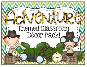 Adventure Themed Classroom Decor Pack!
