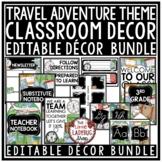 Adventure Travel Theme Classroom Decor EDITABLE